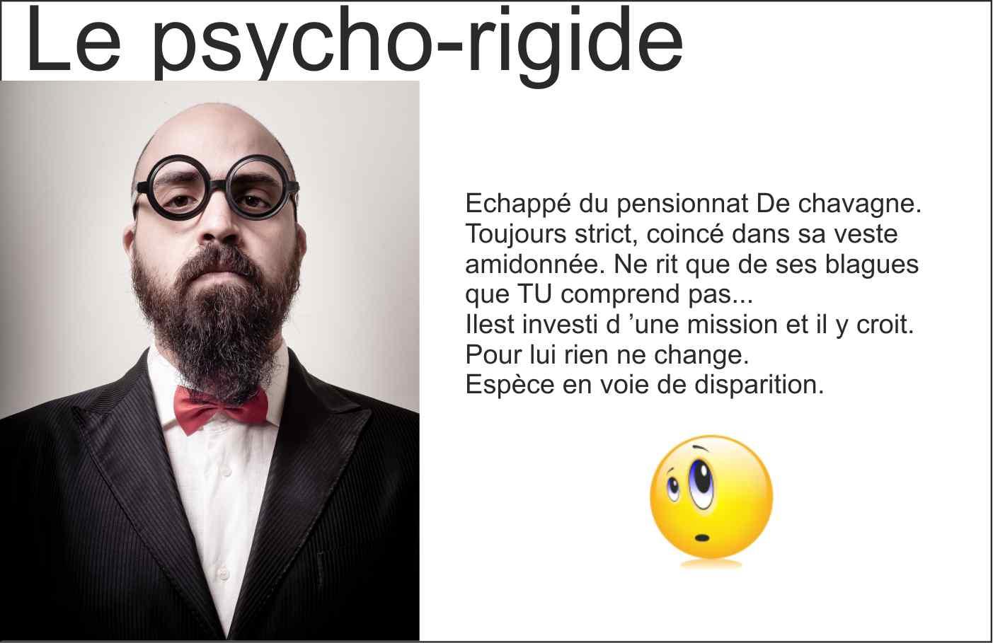 psychorigide